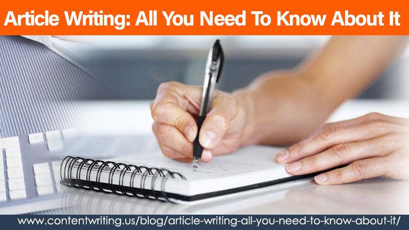 Article Writing: All You Need To Know About It