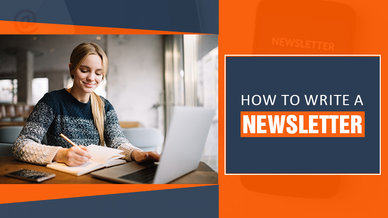 how to writer a newsletter